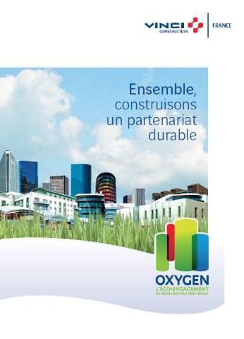 Oxygen, l'éco-engagement de VINCI Construction France